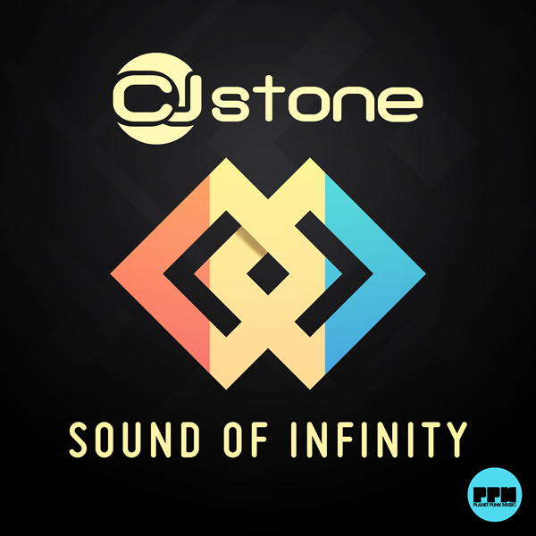 CJ STONE - Sound Of Infinity (Planet Punk/Kontor New Media)