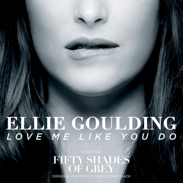 ELLIE GOULDING - Love Me Like You Do (Polydor/Universal/UV)