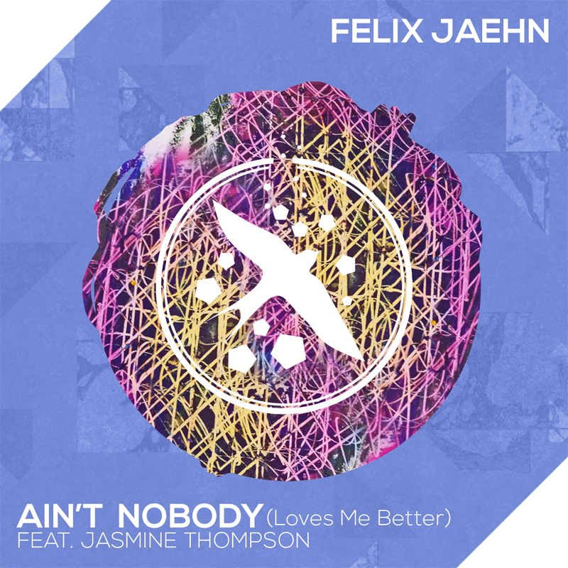 FELIX JAEHN FEAT. JASMINE THOMPSON - Ain't Nobody (Loves Me Better) (Island/Universal/UV)