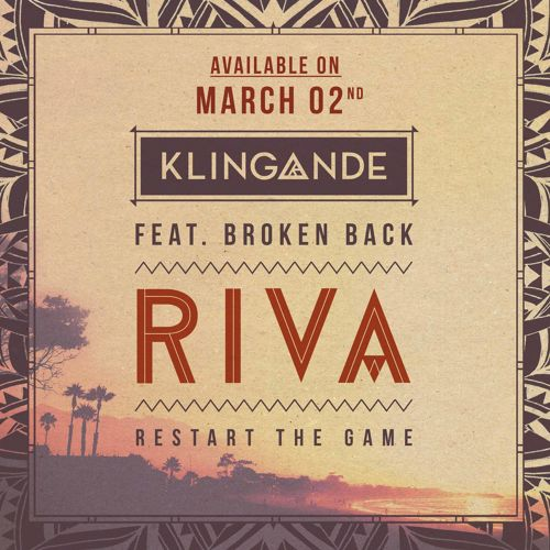 KLINGANDE FEAT. BROKEN BACK - Riva (Restart The Game) (about:berlin/Universal/UV)