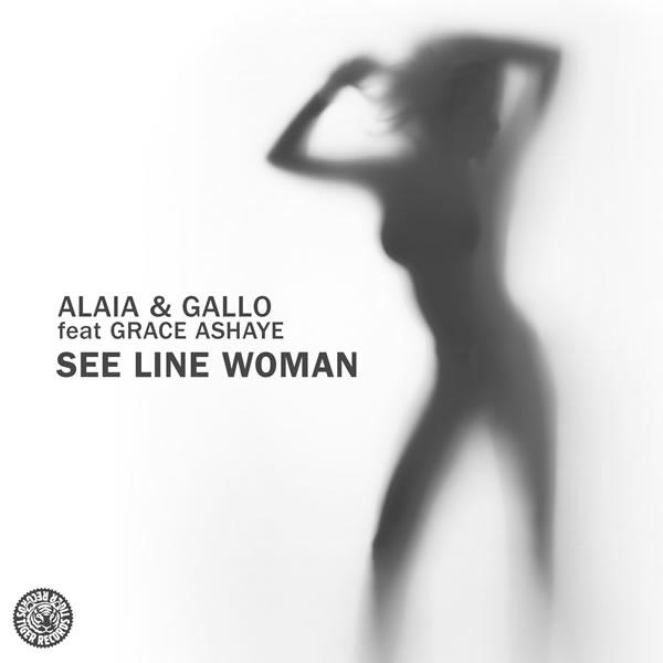 ALAIA & GALLO FEAT. GRACE ASHAYE - See Line Woman (Tiger/Kontor/Kontor New Media)