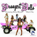 THE PUSSYCAT DOLLS - Don't Cha (A&M/Universal/UV)