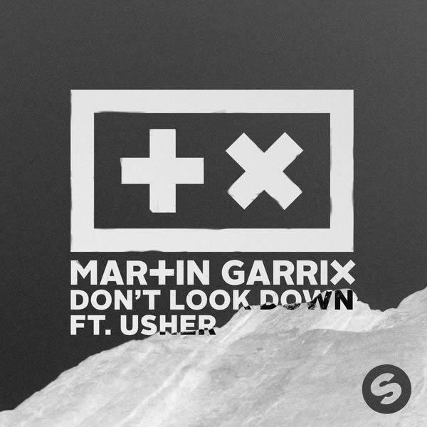 MARTIN GARRIX FEAT. USHER - Don't Look Down (Spinnin/RCA/Sony)