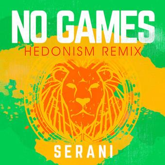 SERANI - No Games (Hedonism Remix) (B1/Sony)
