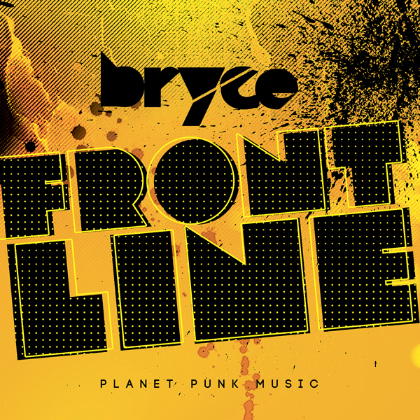 BRYCE - Frontline (Planet Punk/Kontor New Media)