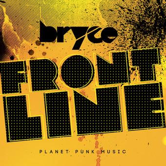 BRYCE - Frontline (Planet Punk/Kontor New Media)