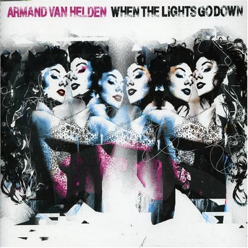 ARMAND VAN HELDEN - When The Lights Go Down (Southern Fried/DMD)