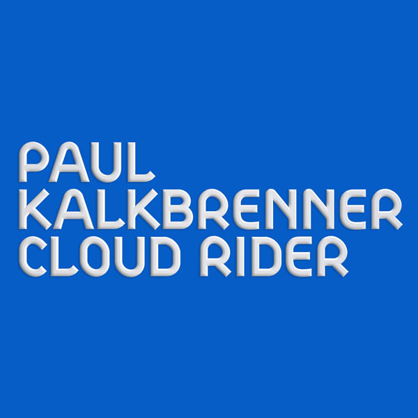 PAUL KALKBRENNER - Cloud Rider (Sony)