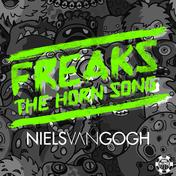 NIELS VAN GOGH - Freaks (The Horn Song) (Big Blind/Planet Punk/Kontor New Media)
