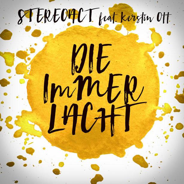 STEREOACT FEAT. KERSTIN OTT - Die Immer Lacht (Toka Beatz/Kontor/KNM)