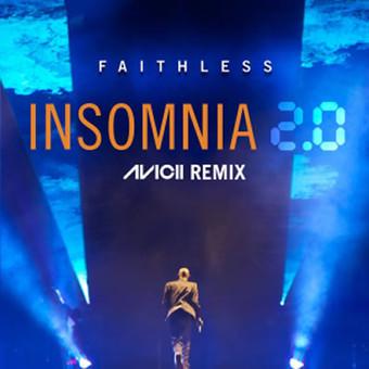 FAITHLESS - Insomnia 2.0 (Avicii Remix) (Sony)