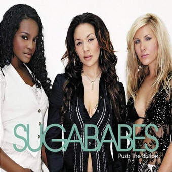 SUGABABES - Push The Button (Universal/UV)