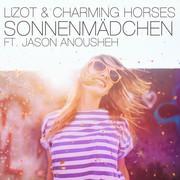 LIZOT & CHARMING HORSES FEAT. JASON ANOUSHEH - Sonnenmädchen (Nitron/Sony)