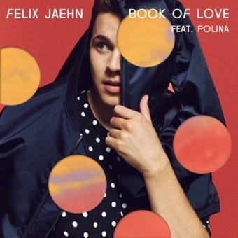 FELIX JAEHN FEAT. POLINA - Book Of Love (Island/Universal/UV)