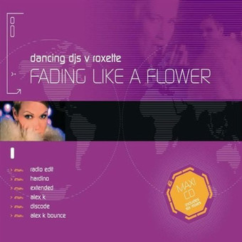 DANCING DJS VS. ROXETTE - Fading Like A Flower (Blow Up/EMI)