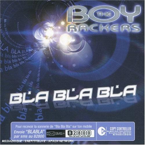 THE BOY RACKERS - Bla Bla Bla (Blue/Blow Up/EMI)