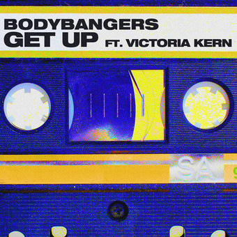 BODYBANGERS FEAT. VICTORIA KERN - Get Up (Nitron/Sony)