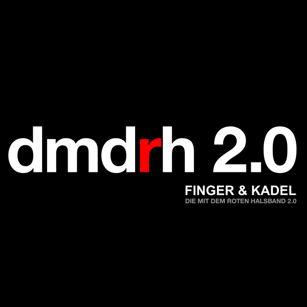 FINGER & KADEL - Die Mit Dem Roten Halsband 2.0 (Gimme 5/Scream & Shout/Kontor New Media)