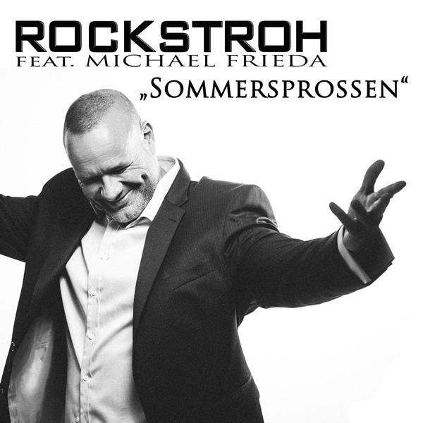 ROCKSTROH FEAT. MICHAEL FRIEDA - Sommersprossen (Rockstroh Music)