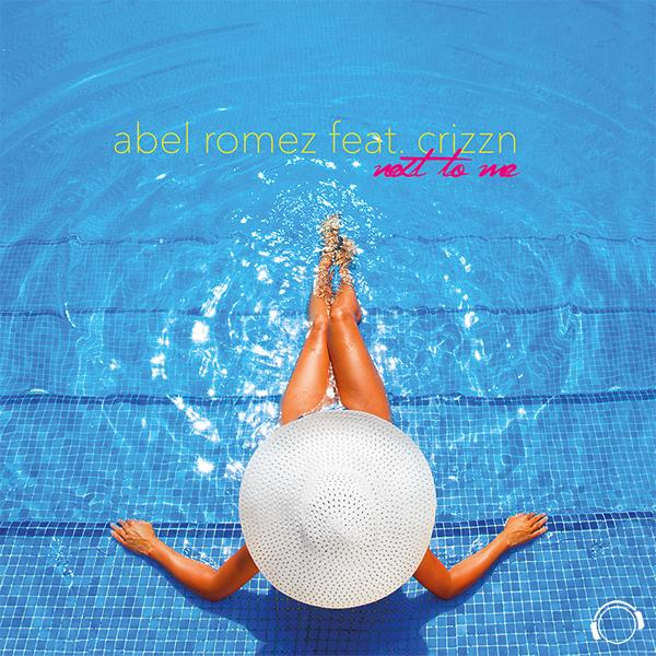 ABEL ROMEZ FEAT. CRIZZN - Next To Me (Mental Madness/Kontor New Media)
