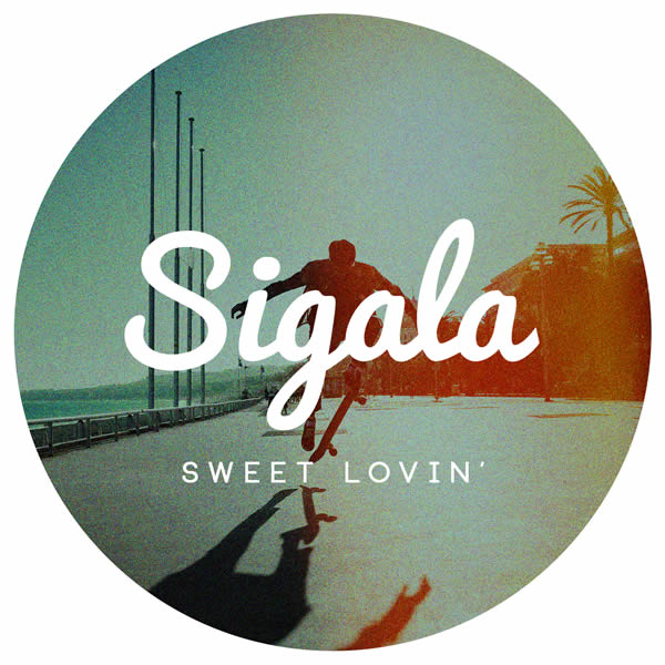 SIGALA - Sweet Lovin' (B1/Sony)