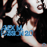 ALEX M. - Passion 2.0 (Mental Madness/KNM)