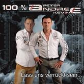 100% ANDREE - Lass Uns Verrückt Sein (Fiesta/Kontor New Media)