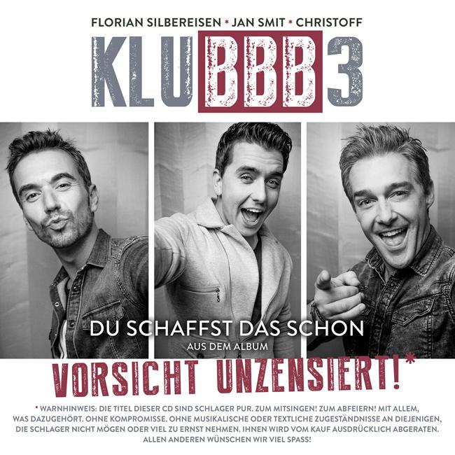 KLUBBB3 - Du Schaffst Das Schon (Electrola/Universal/UV)