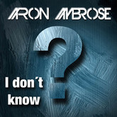 AARON AMBROSE - I Don't Know (Splashtunes/A 45/KNM)