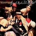 SCOOTER - Apache Rocks The Bottom! (Sheffield Tunes/DMD/Edel)