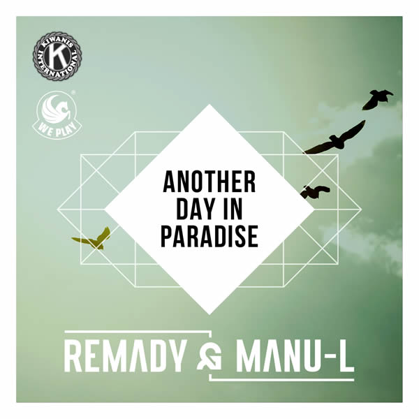 REMADY & MANU-L - Another Day In Paradise (We Play/Warner)