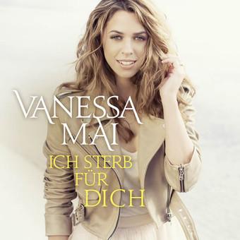 VANESSA MAI - Ich Sterb Für Dich (Ariola/Sony)