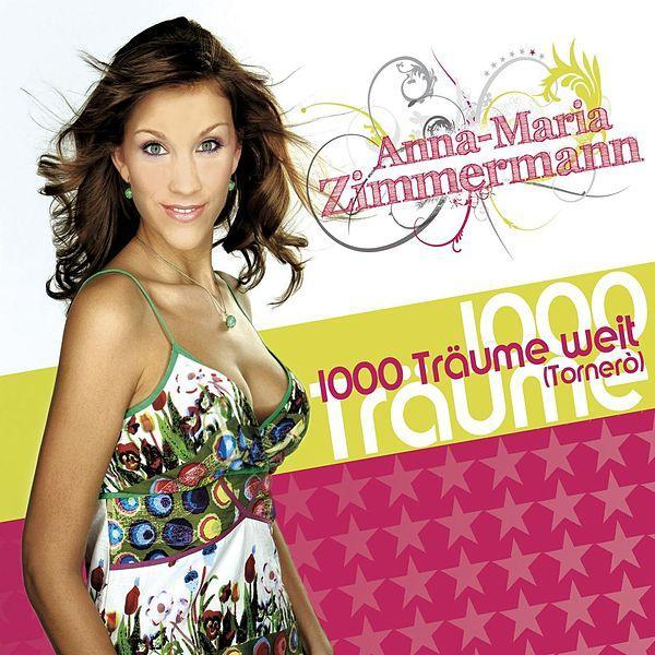 ANNA-MARIA ZIMMERMANN - 1000 Träume Weit (Tornero) (EMI)