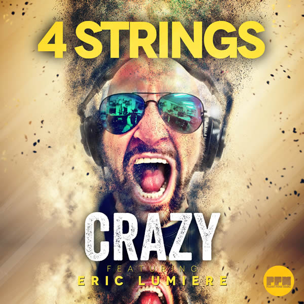 4 STRINGS FEAT. ERIC LUMIERE - Crazy (Planet Punk/KNM)