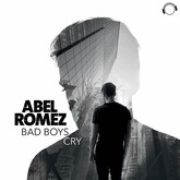ABEL ROMEZ - Bad Boys Cry (Mental Madness/KNM)