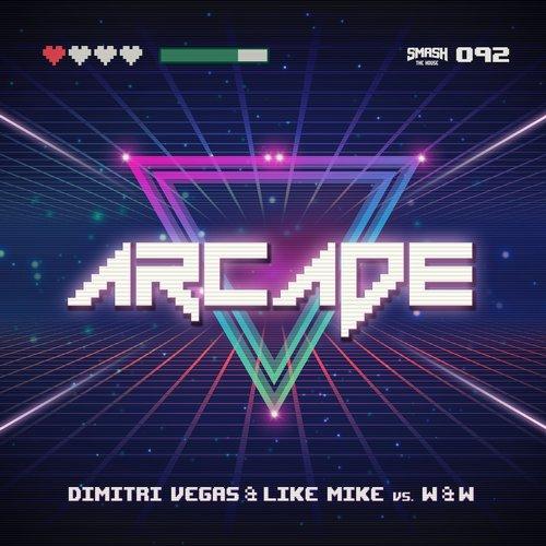 DIMITRI VEGAS & LIKE MIKE VS. W&W - Arcade (Smash The House/Kontor/KNM)