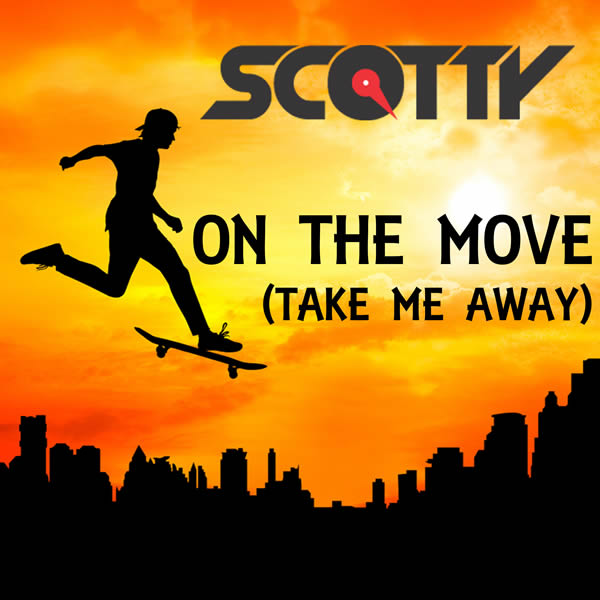 SCOTTY - On The Move (Take Me Away) (Splashtunes/A 45/KNM)