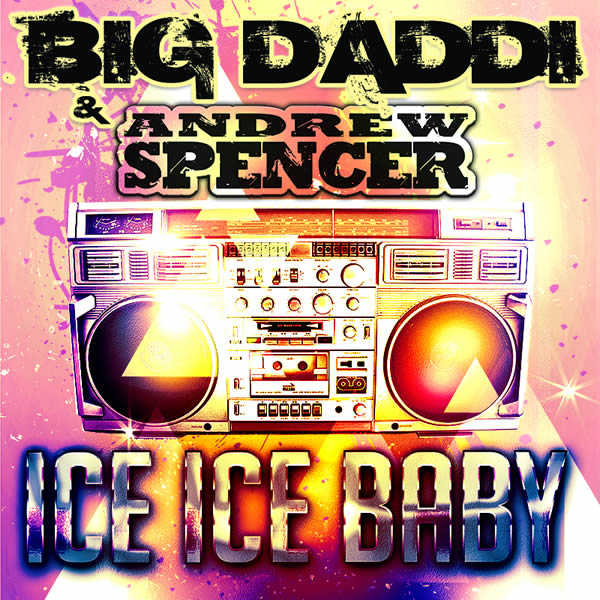 BIG DADDI & ANDREW SPENCER - Ice Ice Baby (Mental Madness/KNM)