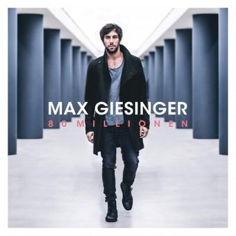 MAX GIESINGER - 80 Millionen (BMG)