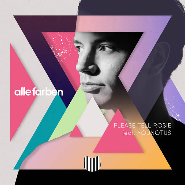 ALLE FARBEN FEAT. YOUNOTUS - Please Tell Rosie (Synesthesia/Sony)