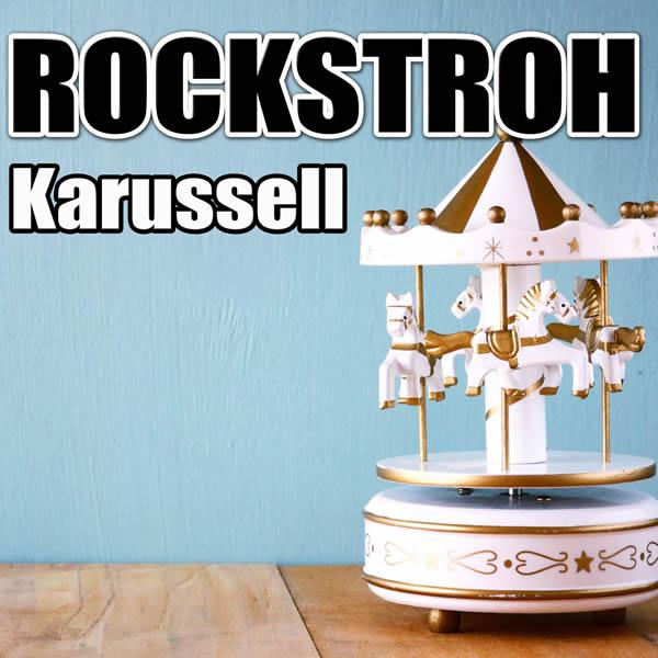 ROCKSTROH - Karussell (Rockstroh Music)