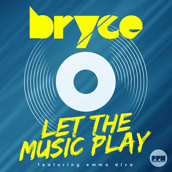 BRYCE FEAT. EMMA DIVA - Let The Music Play (Planet Punk/KNM)