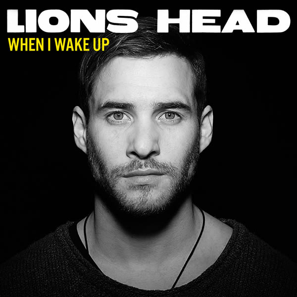 LIONS HEAD - When I Wake Up (TDG/Columbia/Sony)