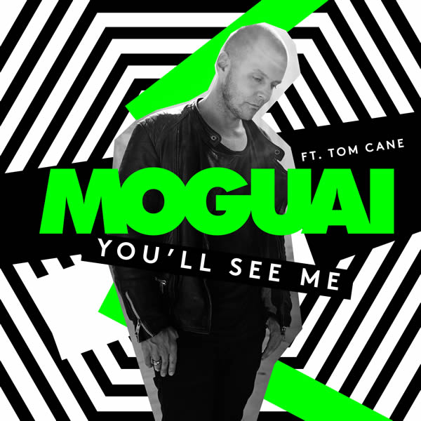 MOGUAI FEAT. TOM CANE - You'll See Me (We Play/Warner)