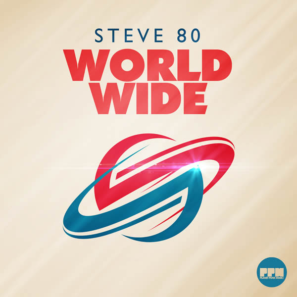 STEVE 80 - World Wide (Planet Punk/KNM)