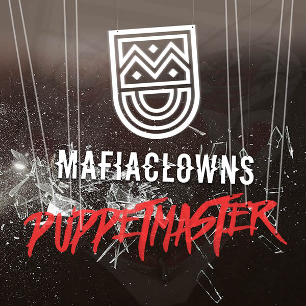 MAFIA CLOWNS - Puppetmaster (030 Entertainment/KNM)