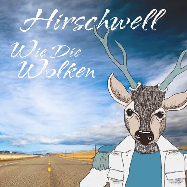 HIRSCHWELL - Wie Die Wolken (RCA/Sony)