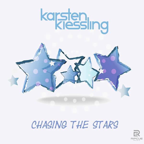KARSTEN KIESSLING - Chasing The Stars (Ripcue)