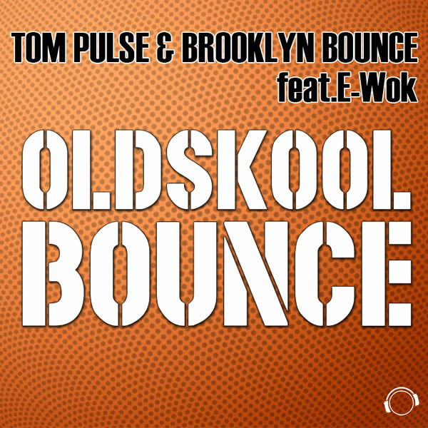 TOM PULSE & BROOKLYN BOUNCE FEAT. E-WOK - Oldskool Bounce (Mental Madness/KNM)