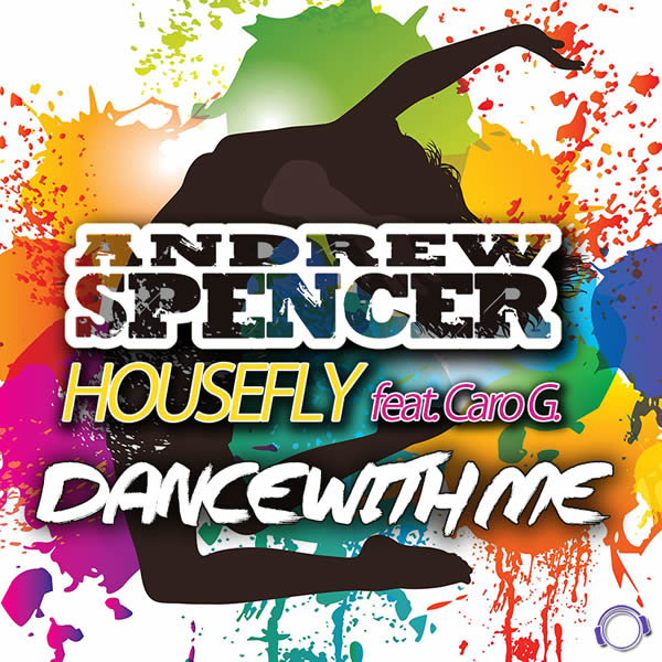 ANDREW SPENCER & HOUSEFLY FEAT. CARO G. - Dance With Me (Mental Madness/KNM)